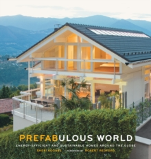 Image for Prefabulous world  : energy-efficient and sustainable homes around the globe