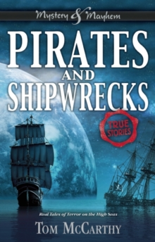 Image for Pirates and Shipwrecks : True Stories