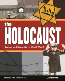 Image for The Holocaust : Racism and Genocide in World War II
