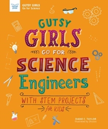 Image for GUTSY GIRLS GO FOR SCIENCE ENGINEERS