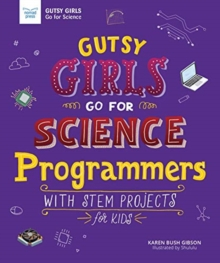 Image for GUTSY GIRLS GO FOR SCIENCE PROGRAMMERS