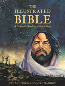 Image for The illustrated Bible  : a dramatic reading of God's story