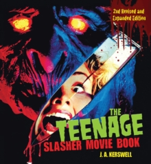 Image for The Teenage Slasher Movie Book, 2nd Revised and Expanded Edition