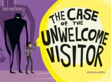 Image for The case of the unwelcome visitor