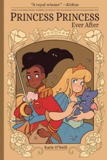Princess princess ever after - O'Neill, Katie