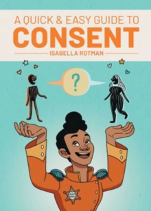 Image for A Quick & Easy Guide to Consent