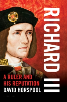 Image for Richard III: a ruler and his reputation