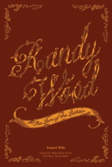 Image for Randy Wood : The Lore of the Luthier