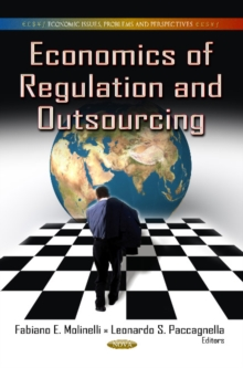 Economics of Regulation & Outsourcing