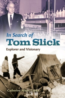 Image for In Search of Tom Slick : Explorer and Visionary