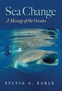 Image for Sea Change : A Message of the Oceans