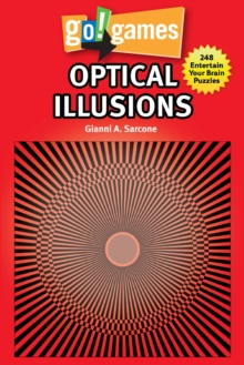 Image for Go!Games optical illusions  : 248 entertain your brain puzzles