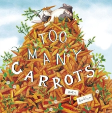 Image for Too Many Carrots