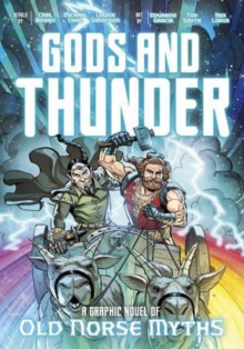 Image for Gods and thunder  : a graphic novel of old Norse myths