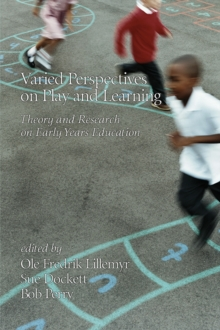 Image for Varied perspectives on play and learning: theory and research on early years education