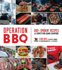 Image for Operation BBQ  : 200 smokin' recipes from competition grand champions