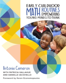 Image for Early Childhood Math Routines : Empowering Young Minds to Think