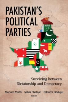 Image for Pakistan's Political Parties : Surviving between Dictatorship and Democracy