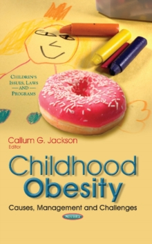 Image for Childhood Obesity : Causes, Management & Challenges