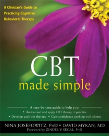 Image for CBT made simple  : a clinician's guide to practicing cognitive behavioral therapy