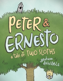 Image for Peter & Ernesto  : a tale of two sloths