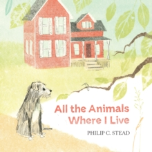 Image for All the animals where I live