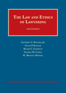 Image for The Law and Ethics of Lawyering