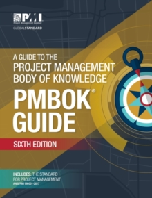 Image for A guide to the project management body of knowledge (PMBOK guide)