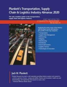 Image for Plunkett's Transportation, Supply Chain & Logistics Industry Almanac 2020
