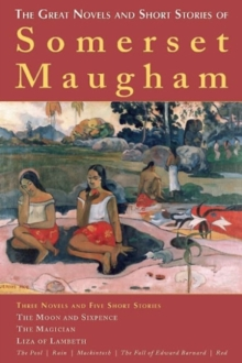 Image for The great novels and short stories of Somerset Maugham
