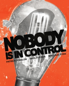 Image for Nobody is in control