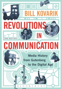 Image for Revolutions in communication: media history from Gutenberg to the digital age