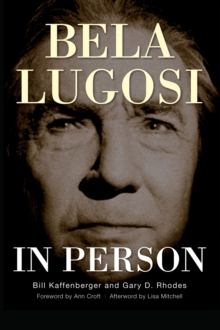 Image for Bela Lugosi in Person (Hardback)