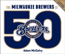 Image for Milwaukee Brewers at 50
