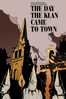 Image for The day the klan came to town