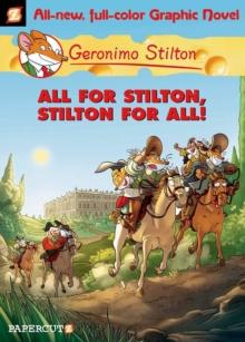 Image for Geronimo Stilton 15: All For Stilton, Stilton For All!
