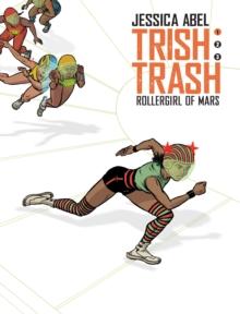 Image for Trish Trash  : rollergirl of MarsVolume 1