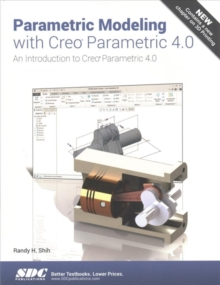 Image for Parametric Modeling with Creo Parametric 4.0