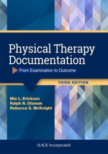 Image for Physical Therapy Documentation : From Examination to Outcome