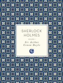 Sherlock Holmes: Volume 1