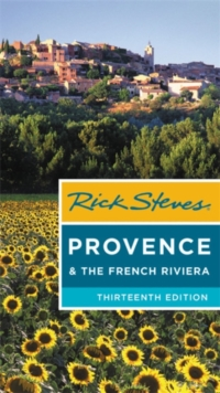 Image for Rick Steves Provence & the French Riviera (Thirteenth Edition)