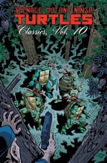 Image for Teenage Mutant Ninja TurtlesVol. 10: Classics