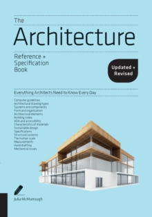 Image for The architecture reference + specification book  : everything architects need to know every day