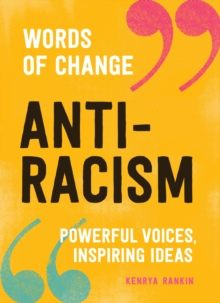 Image for Anti-racism  : powerful voices, inspiring ideas