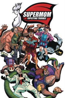 Image for Supermom  : expecting troubleVolume 1
