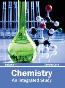 Image for Chemistry: An Integrated Study (Volume II)