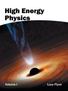 Image for High Energy Physics: Volume I