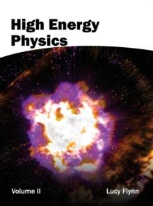 Image for High Energy Physics: Volume II