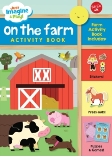 Image for Just Imagine & Play! On the Farm : Sticker & press-out activity book