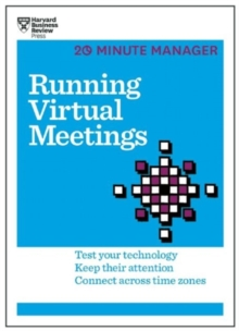 Image for Running virtual meetings  : test your technology, keep their attention, connect across time zones